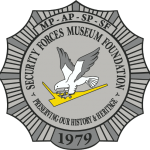 Official logo of the Security Forces Museum Foundation. Round silver badge with United States Air Force Security Forces' eagle in center.