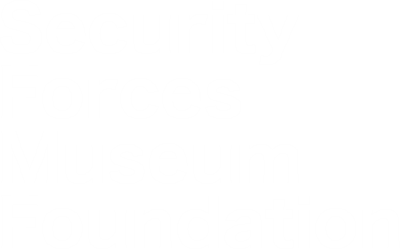white text with transparent background 'Security Forces Museum Foundation'.